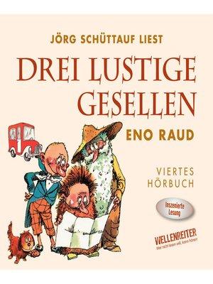 cover image of Drei lustige Gesellen, Band 4