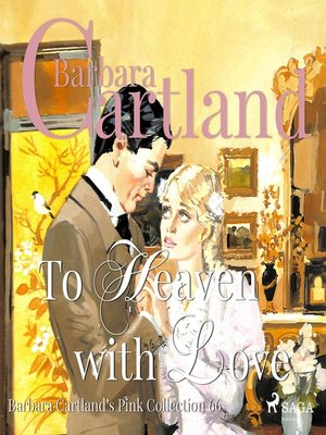 cover image of To Heaven with Love--The Pink Collection 66