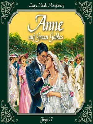cover image of Anne auf Green Gables, Folge 17