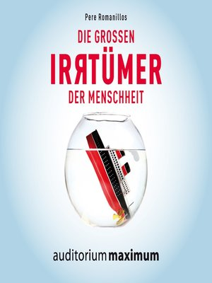 cover image of Die großen Irrtümer der Menschheit