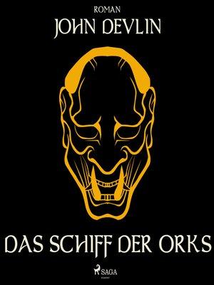 cover image of Das Schiff der Orks