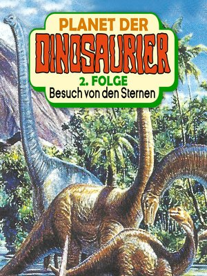 cover image of Planet der Dinosaurier, Folge 2