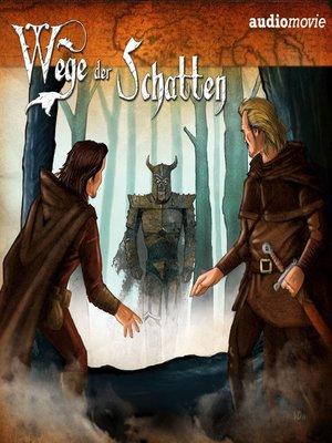 cover image of Wege der Schatten, Folge 1