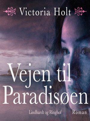cover image of Vejen til paradisøen