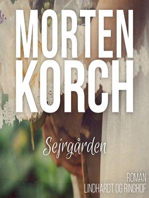 cover image of Sejrgården
