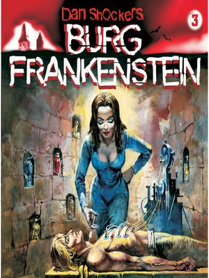 cover image of Dan Shockers Burg Frankenstein, Folge 3