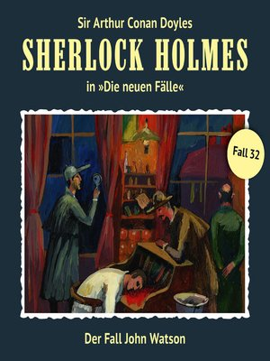cover image of Sherlock Holmes, Die neuen Fälle, Fall 32