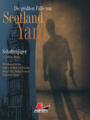 cover image of Die größten Fälle von Scotland Yard, Folge 11