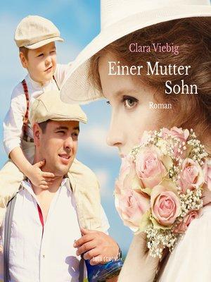 cover image of Einer Mutter Sohn