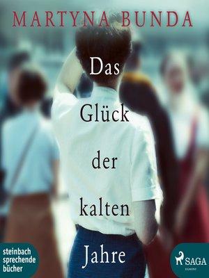 cover image of Das Glück der kalten Jahre