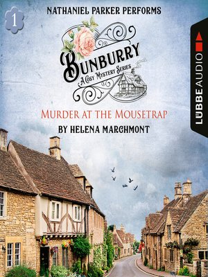 cover image of Murder at the Mousetrap--Bunburry--A Cosy Mystery Series, Episode 1