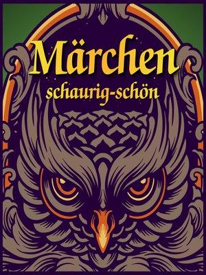 cover image of Märchen schaurig-schön