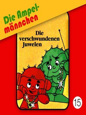 cover image of Die Ampelmännchen, Folge 15