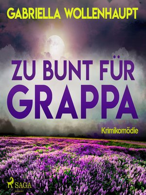 cover image of Zu bunt für Grappa