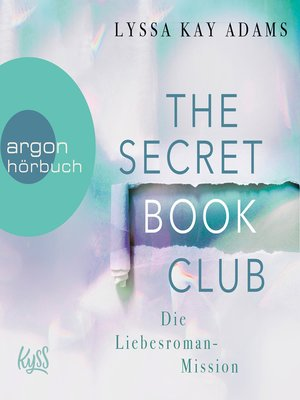 cover image of Die Liebesroman-Mission--The Secret Book Club, Band 2