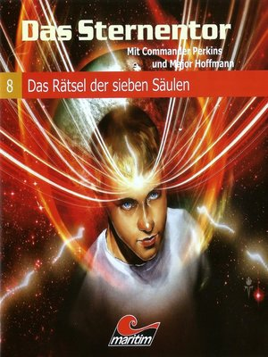 cover image of Das Sternentor--Mit Commander Perkins und Major Hoffmann, Folge 8