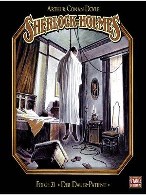 cover image of Sherlock Holmes--Die geheimen Fälle des Meisterdetektivs, Folge 31
