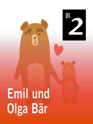 cover image of Emil und Olga Bär