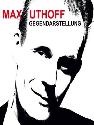 cover image of Max Uthoff, Gegendarstellung