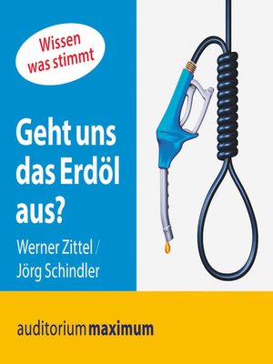 cover image of Geht uns das Erdöl aus?
