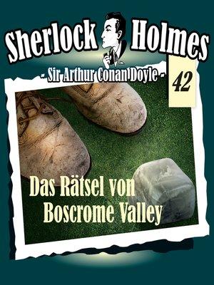 cover image of Sherlock Holmes, Die Originale, Fall 42