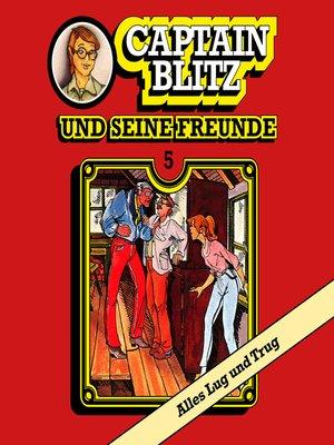 cover image of Captain Blitz und seine Freunde, Folge 5