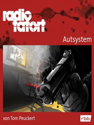 cover image of Radio Tatort rbb--Autsystem