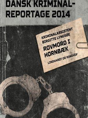 cover image of Rovmord i Hornbæk--Dansk Kriminalreportage