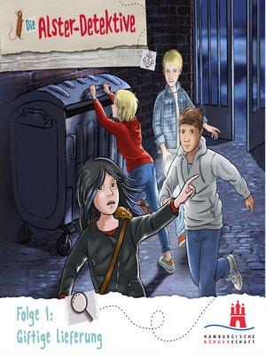 cover image of Die Alster-Detektive, Folge 1