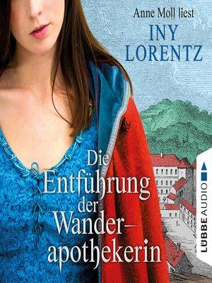 cover image of Die Entführung der Wanderapothekerin