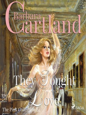 cover image of They Sought Love--The Pink Collection 24
