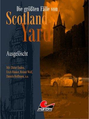 cover image of Die größten Fälle von Scotland Yard, Folge 21