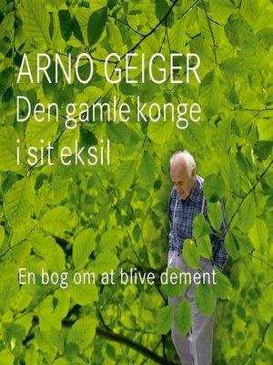 cover image of Den gamle konge i sit eksil