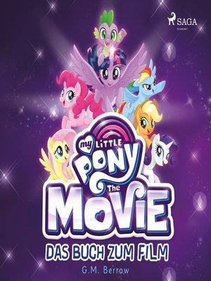 cover image of My Little Pony, the Movie--das Buch zum Film