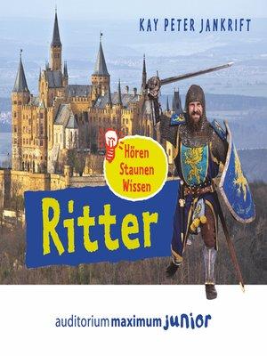 cover image of Ritter--hören, staunen, wissen