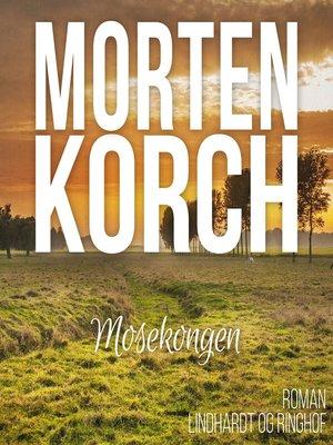 cover image of Mosekongen