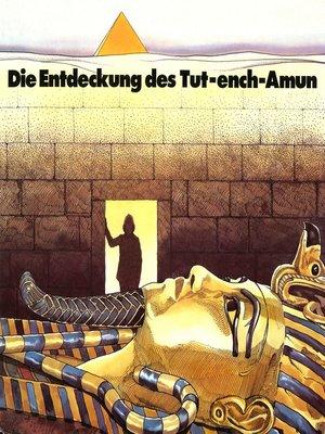 cover image of Howard Carter, Die Entdeckung des Tut-ench-Amun
