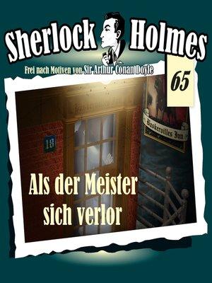 cover image of Sherlock Holmes, Die Originale, Fall 65