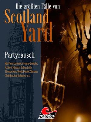 cover image of Die größten Fälle von Scotland Yard, Folge 36