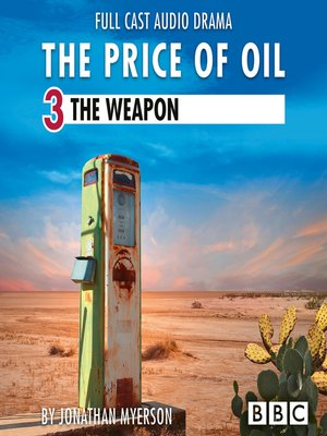 cover image of The Price of Oil, Episode 3