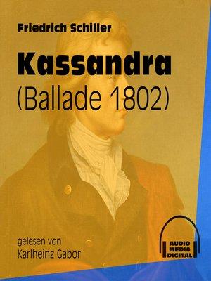 cover image of Kassandra--Ballade 1802