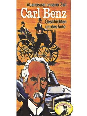 cover image of Abenteurer unserer Zeit, Carl Benz