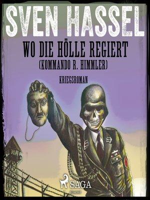 cover image of Wo die Hölle regiert (Kommando R. Himmler)