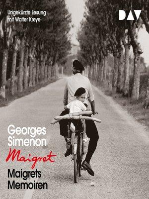 cover image of Maigrets Memoiren