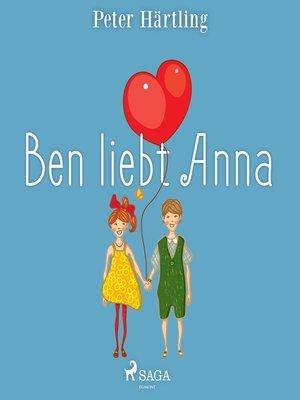 cover image of Ben liebt Anna
