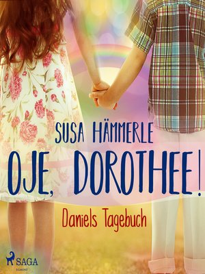 cover image of Oje, Dorothee!--Daniels Tagebuch