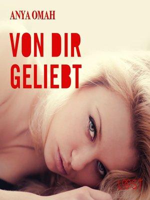 cover image of Von dir geliebt (Ungekürzt)