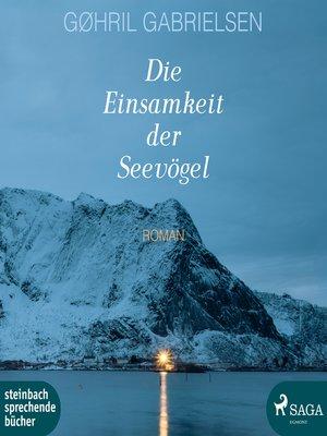 cover image of Die Einsamkeit der Seevögel