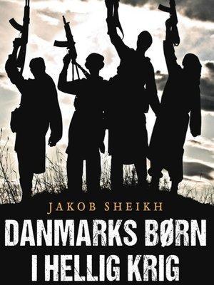 cover image of Danmarks børn i hellig krig
