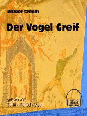 cover image of Der Vogel Greif